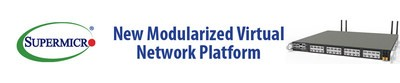 Supermicro progetta una nuova piattaforma di rete definita da software aperta (SDN) ottimizzata per le applicazioni 5G e Telco e presenta la soluzione Intel® Select verificata per uCPE